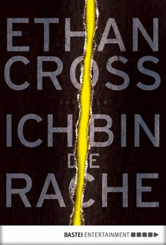 Ich bin die Rache / Francis Ackerman junior Bd.6 (eBook, ePUB) - Cross, Ethan