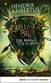 Die Magie der Elben / Zwillingsblut Bd.2 (eBook, ePUB)