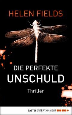 Die perfekte Unschuld / Luc Callanach Bd.2 (eBook, ePUB) - Fields, Helen