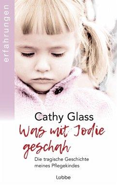 Was mit Jodie geschah (eBook, ePUB) - Glass, Cathy