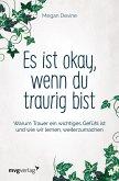 Es ist okay, wenn du traurig bist (eBook, ePUB)
