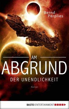 Am Abgrund der Unendlichkeit (eBook, ePUB) - Perplies, Bernd