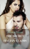 The Secret The Italian Claims (Mills & Boon Modern) (Secret Heirs of Billionaires, Book 14) (eBook, ePUB)