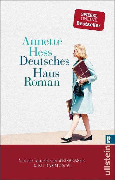 Deutsches Haus Ebook Epub Von Annette Hess Portofrei Bei Bücherde