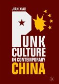 Punk Culture in Contemporary China