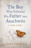 The Boy Who Followed His Father into Auschwitz (eBook, ePUB)
