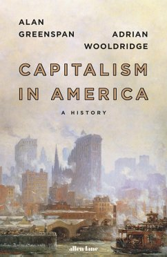 Capitalism in America (eBook, ePUB) - Greenspan, Alan; Wooldridge, Adrian