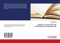 Study to assess the Job satisfaction among Nurses