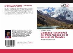 Deidades Panandinas del Perú Antiguo en el Callejón de Huaylas