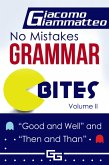 No Mistakes Grammar Bites, Volume II, Good and Well, and Then and Than (eBook, ePUB)