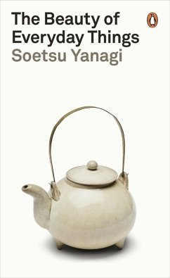 The Beauty of Everyday Things (eBook, ePUB) - Yanagi, Soetsu