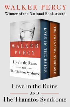 Love in the Ruins and The Thanatos Syndrome (eB...