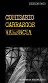 Comisario Carrascos Valencia (eBook, ePUB)