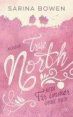 Kein Für immer ohne dich / True North Bd.4