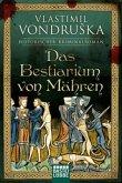Das Bestiarium von Mähren / Ritter Ulrich von Kulm Bd.3