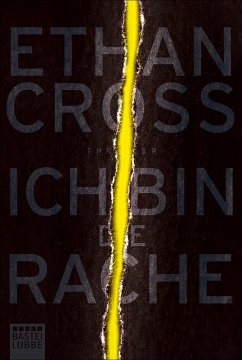 Ich bin die Rache / Francis Ackerman junior Bd.6 - Cross, Ethan