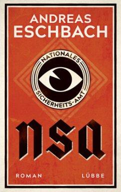 NSA - Nationales Sicherheits-Amt - Eschbach, Andreas