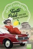 Tante Poldi und der schöne Antonio / Tante Poldi Bd.3