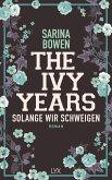 Solange wir schweigen / The Ivy Years Bd.3