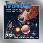 Menschheit am Abgrund / Perry Rhodan Silberedition Bd.45 (2MP3-CDs)