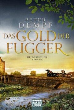 Das Gold der Fugger - Dempf, Peter