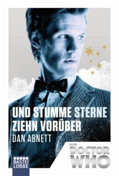 Doctor Who - Und stumme Sterne ziehn vorüber - Abnett, Dan
