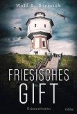 Friesisches Gift / Kommissarin Rieke Bernstein Bd.3