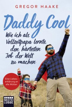 Daddy Cool - Haake, Gregor