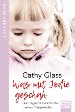 Was mit Jodie geschah - Glass, Cathy