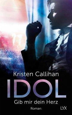 IDOL - Gib mir dein Herz / VIP Bd.2 - Callihan, Kristen