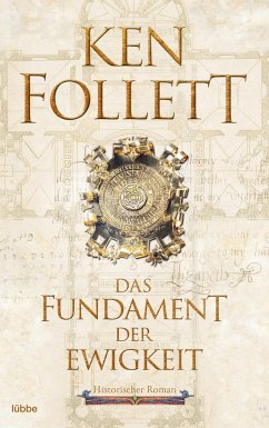 Das Fundament der Ewigkeit / Kingsbridge Bd.3 - Follett, Ken