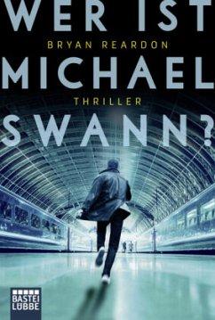 Wer ist Michael Swann? - Reardon, Bryan