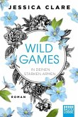In deinen starken Armen / Wild Games Bd.3