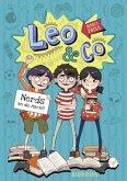 Leo & Co. 01 - Nerds an die Macht!