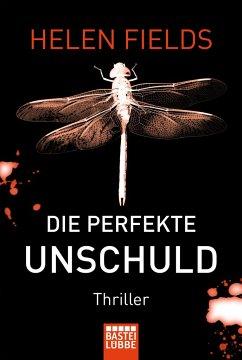 Die perfekte Unschuld / Luc Callanach Bd.2 - Fields, Helen