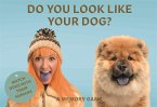 Do You Look Like Your Dog? (Spiel)