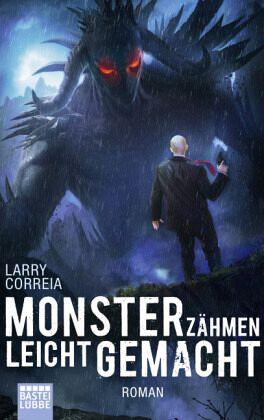 Buch-Reihe Monsterjäger von Larry Correia