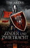 Zinder und Zwietracht / Die Banner von Tenebros Bd.1