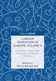 Labour Migration in Europe Volume II