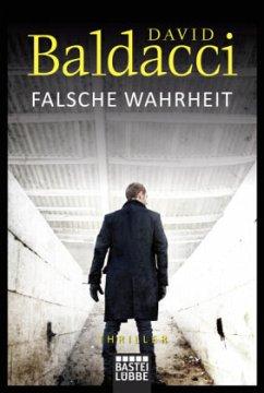 Falsche Wahrheit / Will Robie Bd.4 - Baldacci, David