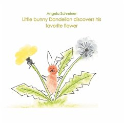 Little bunny Dandelion discovers his favourite Flower