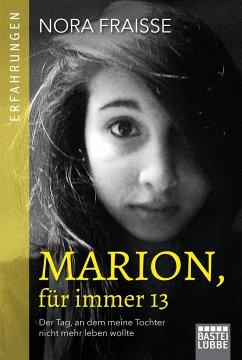 Marion, für immer 13 - Fraisse, Nora