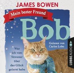 Mein bester Freund Bob, 2 Audio-CDs - Bowen, James