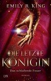 Das schlafende Feuer / Die letzte Königin Bd.1