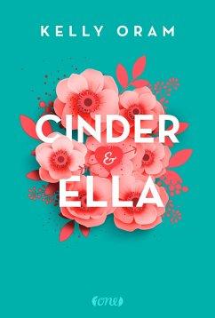Cinder & Ella - Oram, Kelly