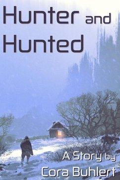Hunter and Hunted (In Love and War, #11) (eBook, ePUB) - Buhlert, Cora
