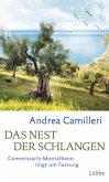 Das Nest der Schlangen / Commissario Montalbano Bd.21