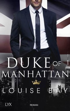 Duke of Manhattan / Kings of New York Bd.3 - Bay, Louise