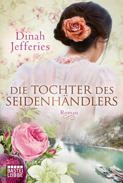 Die Tochter des Seidenhändlers - Jefferies, Dinah