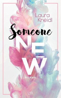 Someone New - Kneidl, Laura